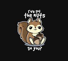 Squirrel nuts Unisex T-Shirt