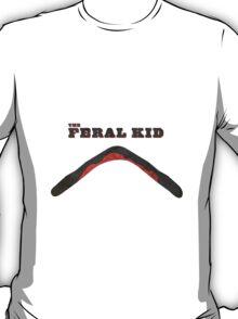 The Feral Kid T-Shirt