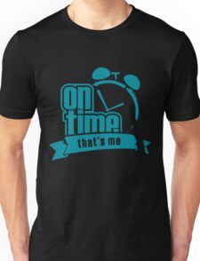 ON TIME Unisex T-Shirt