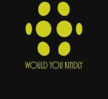 Big Daddy - Would You Kindly Unisex T-Shirt