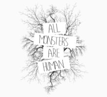 All Monsters are Human Kids Tee