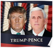 Trump Pence 2016 Poster