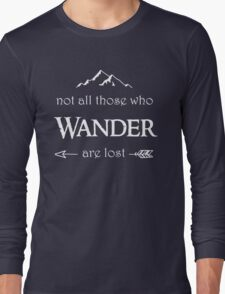 LOTR - Not All Those Who Wander are Lost Long Sleeve T-Shirt