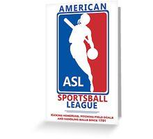 American Sportsball League Greeting Card