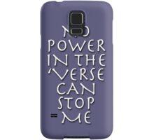 No Power in the 'Verse Samsung Galaxy Case/Skin