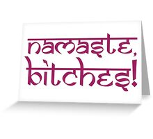 Namaste Bitches Lotus Pink Greeting Card