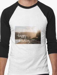 Happy Friday Greeting Men's Baseball ¾ T-Shirt