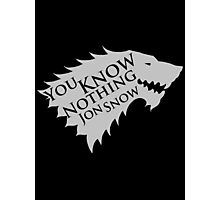 You Know Nothing Jon Snow Photographic Print