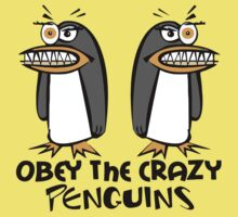 Obey The Crazy Penguins  Kids Tee