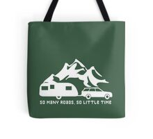 So Many Roads So Little Time Caravan Camping Motorhome Tote Bag