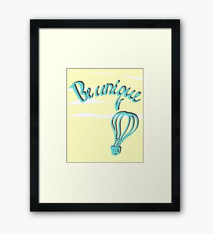 Hand drawn lettering: Be unique.  Framed Print