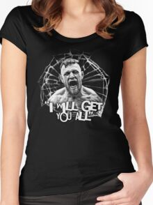 "McGregor ""I will get you all"" Women's Fitted Scoop T-Shirt"