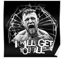 """McGregor """"I will get you all"""" Poster"""