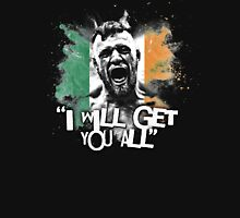 MCGREGOR - I WILL GET YOU ALL Unisex T-Shirt