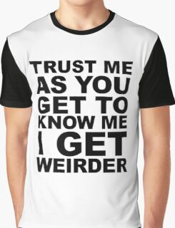 Trust Me Graphic T-Shirt