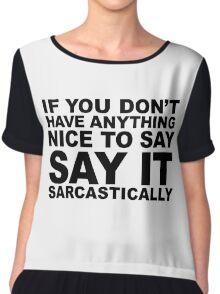 Say It Sarcastically Chiffon Top