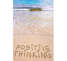 Positive Thinking message written on sand, with waves in background Photographic Print
