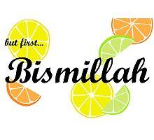 But First, Bismillah! Photographic Print