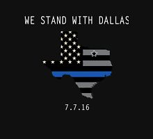 We stand with Dallas T-shirts Unisex T-Shirt