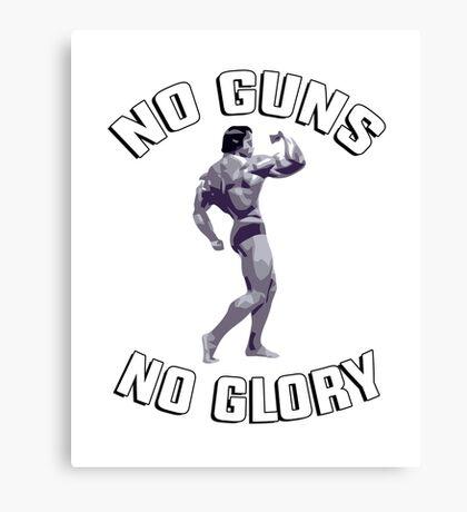 "Arnold - gym training workout ""No guns no glory"" Canvas Print"