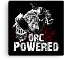 Orc Powered! Canvas Print