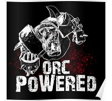 Orc Powered! Poster
