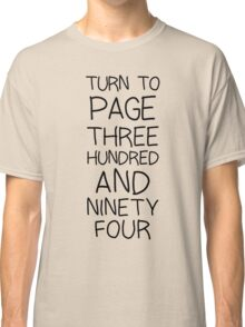 SNAPE Turn To Page 394 Classic T-Shirt