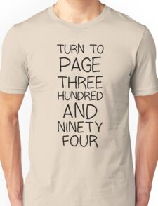 SNAPE Turn To Page 394 Unisex T-Shirt