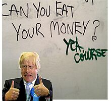 Eat your money, Boris Photographic Print