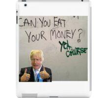 Eat your money, Boris iPad Case/Skin