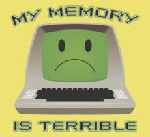 My Memory Is Terrible One Piece - Short Sleeve