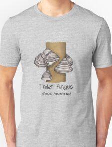 Tinder Fungus Unisex T-Shirt