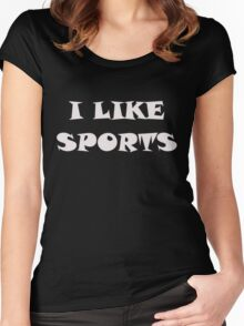 I Like Sports Women's Fitted Scoop T-Shirt