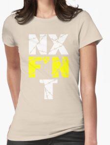 N X F'N T Womens Fitted T-Shirt