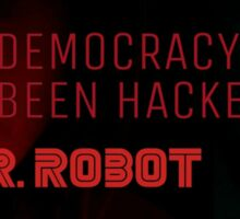 """""""Our Democracy has been Hacked"""" Sticker"""