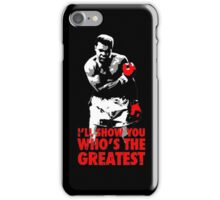 -SPORTS- I'll Show You Who's The Greatest iPhone Case/Skin