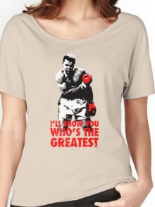 -SPORTS- I'll Show You Who's The Greatest Women's Relaxed Fit T-Shirt