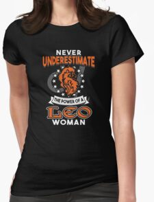 Never Underestimate A Leo Womens Fitted T-Shirt