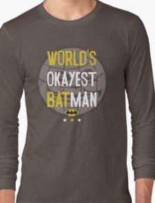 World's okayest batman funny cartoon cool retro shirts and clothing design Long Sleeve T-Shirt