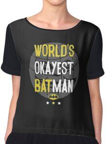 World's okayest batman funny cartoon cool retro shirts and clothing design Chiffon Top