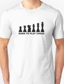Born to play chess evolution Unisex T-Shirt