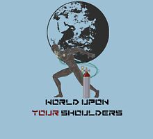 Atlas; World Upon Your Shoulders T-Shirt