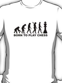 Evolution born to play chess T-Shirt