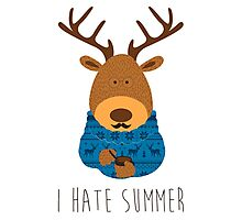 I hate summer Photographic Print