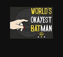 World's okayest batman funny cartoon cool retro funny shirts and clothing design Unisex T-Shirt