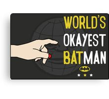 World's okayest batman funny cartoon cool retro funny shirts and clothing design Canvas Print