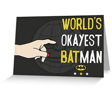 World's okayest batman funny cartoon cool retro funny shirts and clothing design Greeting Card