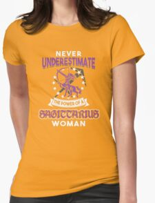 Never Underestimate A Sagittarius Womens Fitted T-Shirt