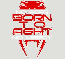 Born To Fight II Unisex T-Shirt