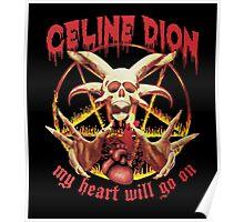 Celine Dion - Death Metal  Poster
